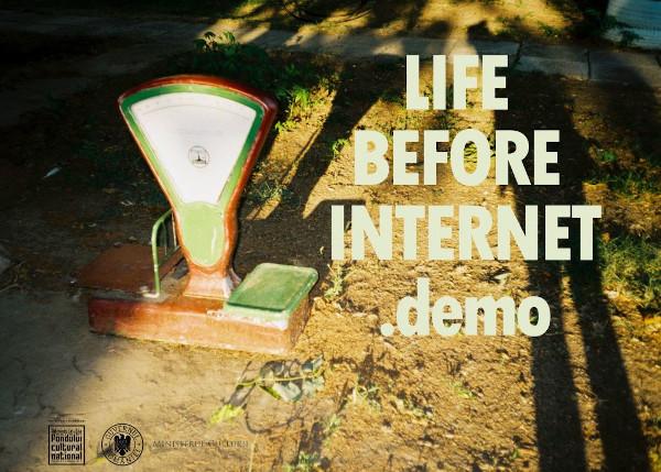 Life Before Internet