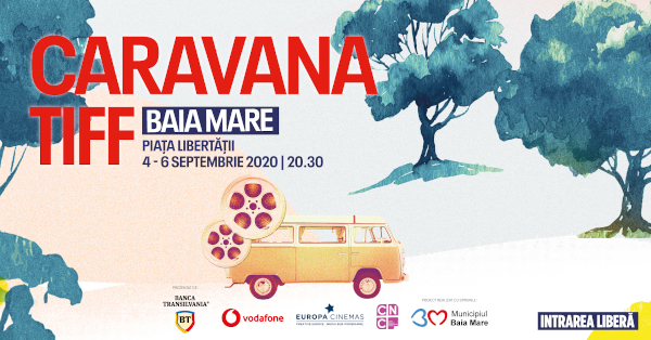Caravana TIFF revine la Baia Mare