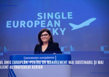 Cerul unic european: pentru un management mai sustenabil și mai rezilient al traficului aerian