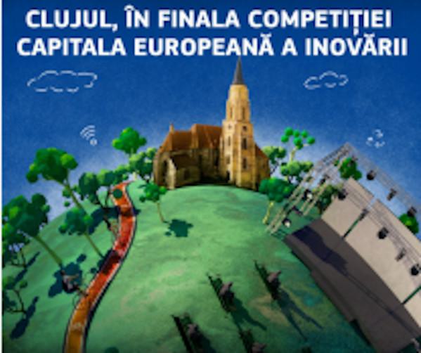 Clujul in finala Capitala Europeana a Inovarii