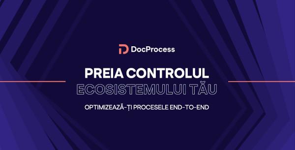 DocProcess lansează noua poziționare de brand ca parte a planului de expansiune la nivel global