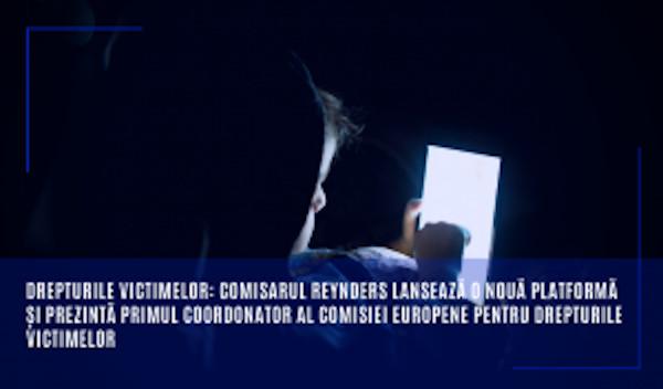 Drepturile victimelor: Comisarul Reynders lansează o nouă platformă și prezintă primul coordonator al Comisiei Europene pentru drepturile victimelor