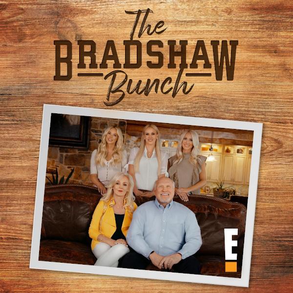 E! - The Bradshaw Bunch