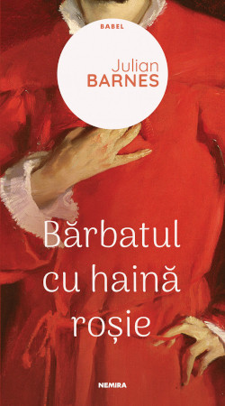 Julian Barnes, Barbatul cu haina rosie