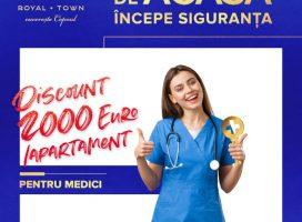 """Royal Town lansează programul """"De acasă începe siguranța"""" prin care oferă reduceri în valoare totală de 200.000 euro cadrelor medicale"""
