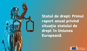 Primul raport anual privind situația statului de drept în Uniunea Europeană