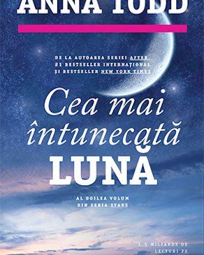 """""""Cea mai întunecată lună"""" de Anna Todd"""
