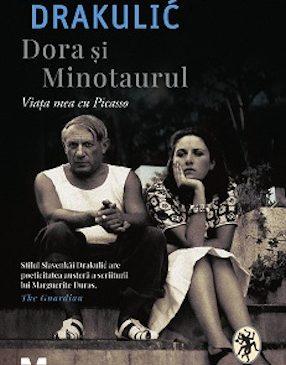 Dialog despre Dora Maar și Pablo Picasso, personajele Slavenkăi Drakulić