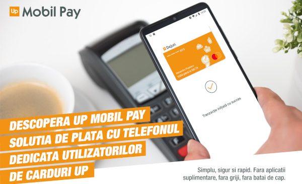 Up România lansează Up Mobil Pay, propria soluție de plată contactless cu telefonul