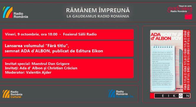 Rămânem împreună la Gaudeamus Radio România