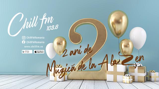 Chill FM 2 ani