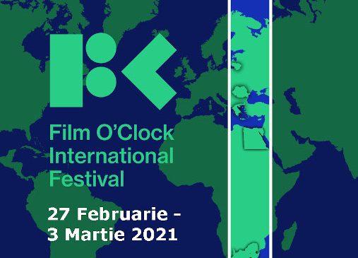 Festivalul Internațional Film O'clock, un concept inovator cu prima ediție între 27 februarie–3 martie 2021