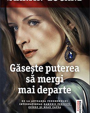 """""""Găsește puterea să mergi mai departe"""" de Agnès Martin-Lugand"""