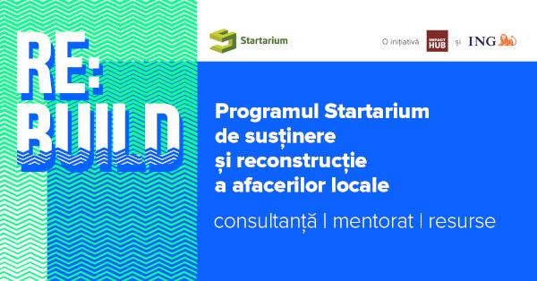 Startarium lansează programul Startarium RE:BUILD și susține 150 de antreprenori români să își crească sau să își reconstruiască afacerile