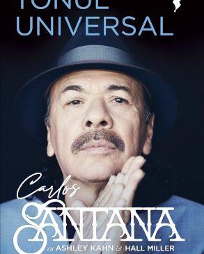 """Editura Nemira lansează autobiografia legendarului muzician Carlos Santana – """"Tonul universal"""", în colecția Yorick de arte ale spectacolului, tradusă de Mihaela Ioncelescu"""