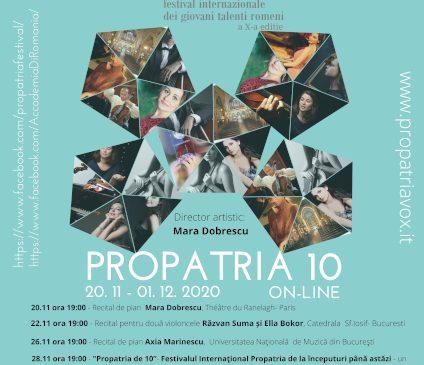 Festivalul Internaţional Propatria – Tinere talente românești – ediţia a X-a