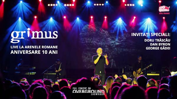 Concertul aniversar Grimus – 10 ani de la Arenele Romane va avea premiera online pe Overground Showroom în noaptea de Anul Nou