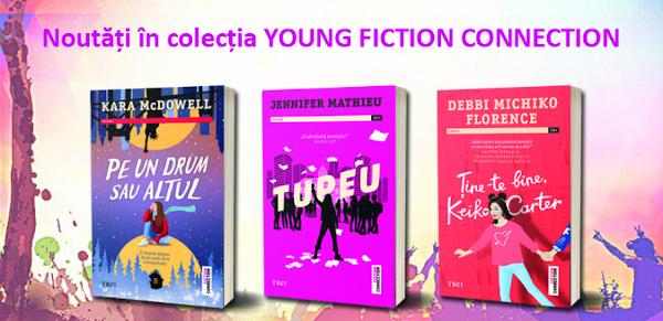 Cele mai recente apariții în colecția Young Fiction Connection