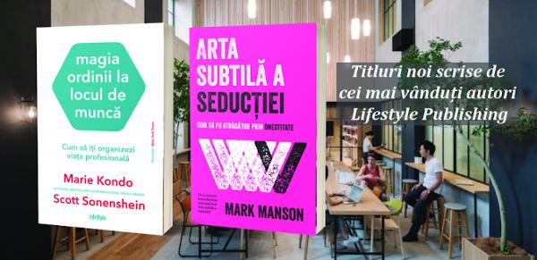 Titluri noi semnate de cei mai vânduți autori Lifestyle Publishing