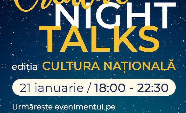 8 speakeri au povestit despre cum se poate integra tradiția în industriile creative şi culturale la Creative Night Talks – ediția Cultura Națională