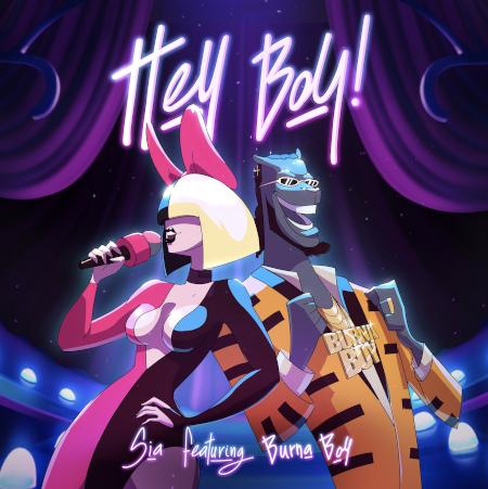 Sia - Hey Boy feat. Burna Boy