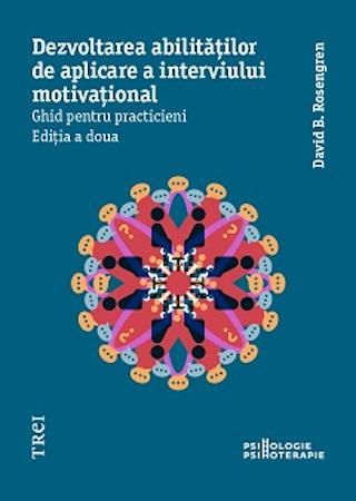 Dezvoltarea abilitatilor de aplicare a interviului motivational