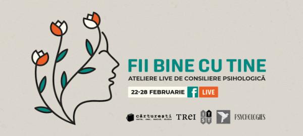 FII BINE CU TINE – Ateliere live de consiliere psihologică