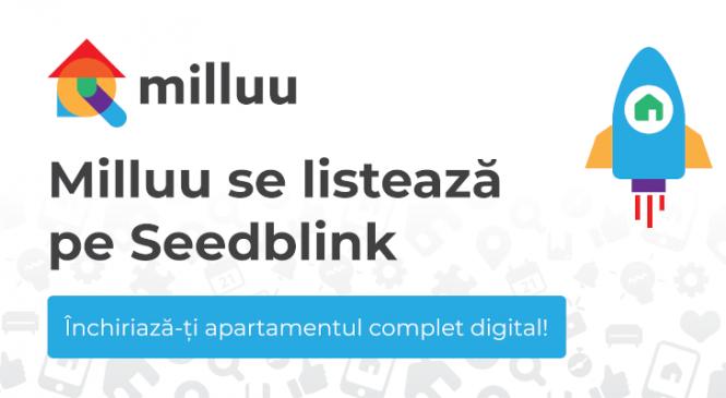 Startup-ul Milluu a decis listarea pe Seedblink și vizează o rundă nouă de investiții de 785.000 de euro