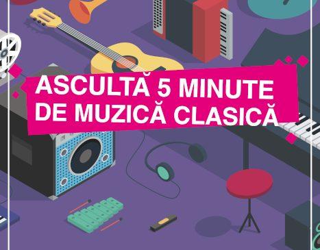 """""""Ascultă 5 minute de muzică clasică"""", între 1 și 31 martie, în spații neconvenționale din întreaga țară"""