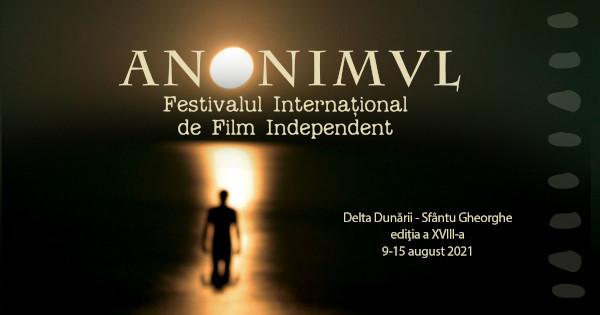 Festivalul Internațional De Film Independent ANONIMUL anunță a 18-a ediție