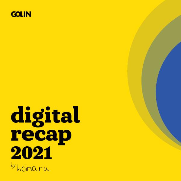 Digital Recap 2021