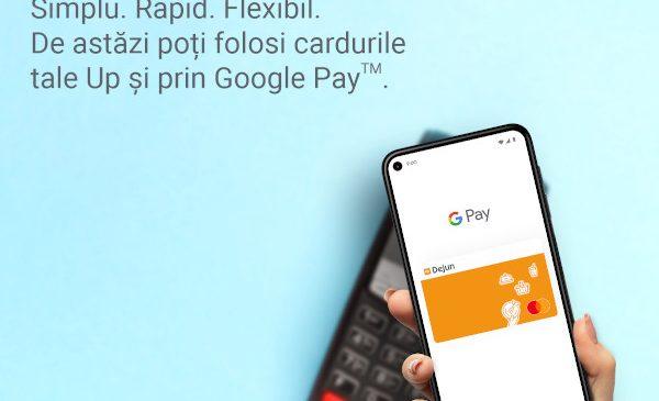 Up România, lansează Google Pay pentru utilizatorii de beneficii extrasalariale Up