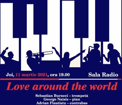 Love Around the World: concert de jazz, LIVE de la Sala Radio