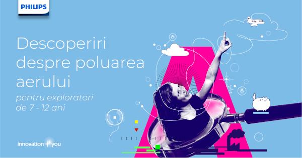 """Philips România a încheiat prima ediție a programului educațional """"Descoperiri despre poluarea aerului"""" pentru elevi cu vârste de la 7 la 12 ani"""