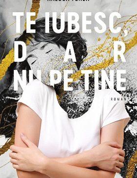 """Lansarea celui mai recent roman semnat Raluca Feher: """"Te iubesc, dar nu pe tine"""""""