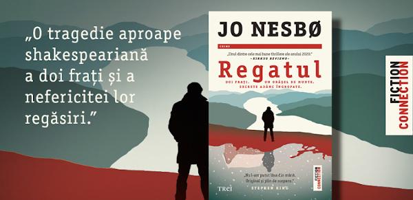 """""""Regatul""""de Jo Nesbø – Doi frați. Un orășel de munte. Secrete adânc îngropate."""