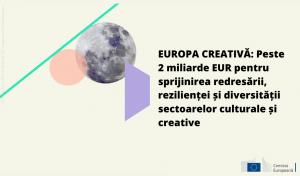 Europa creativă: Peste 2 miliarde EUR pentru sprijinirea redresării, rezilienței și diversității sectoarelor culturale și creative