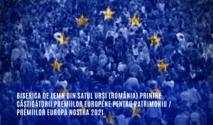 Biserica de lemn din satul Urși (România) printre câștigătorii Premiilor Europene pentru Patrimoniu / Premiilor Europa Nostra 2021