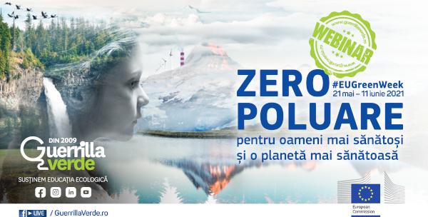 Platforma Guerrilla Verde se alătură Săptămânii Verzi Europene 2021, iniţiativă a Comisiei Europene