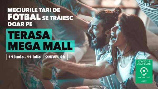 Meciuri pe Terasa Mega Mall