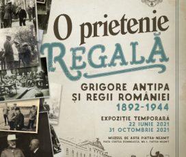 """Expoziția """"O Prietenie Regală: Grigore Antipa și Regii României 1892-1944"""" la Muzeul de Artă Piatra-Neamț"""