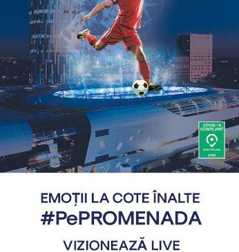 Între 11 iunie-11 iulie, cele mai importante meciuri de fotbal ale anului vin în direct #PePROMENADA MALL