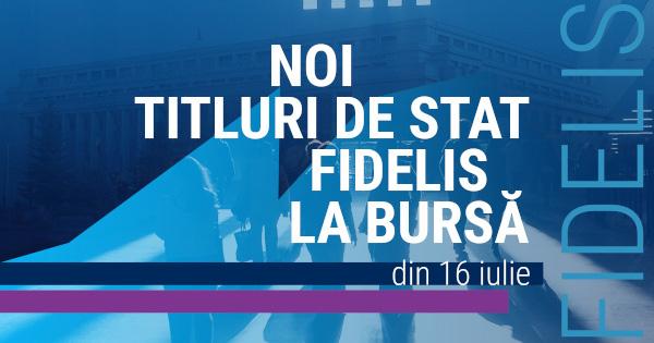 Titlurile de stat FIDELIS vândute pe piața de capital, în iulie, de Ministerul Finanțelor au debutat la BVB