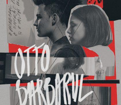 Otto Barbarul, în regia Ruxandrei Ghițescu, vine din 24 septembrie în cinematografe