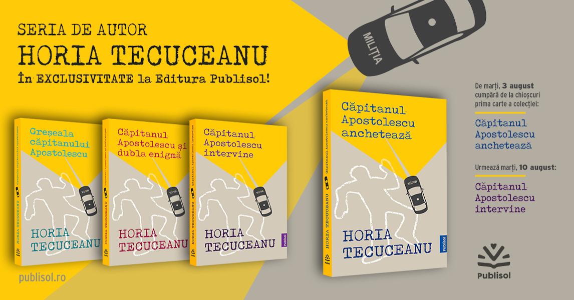 serie de autor Horia Tecuceanu Editura Publisol