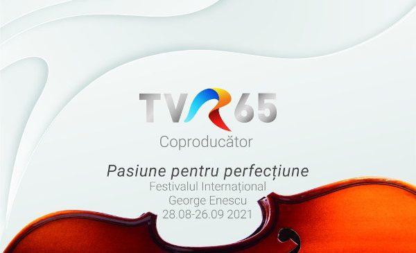 Televiziunea Română transmite ediţia jubiliară a Festivalului Internaţional George Enescu