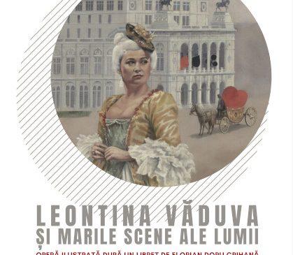 """Expoziția """"LEONTINA VĂDUVA ȘI MARILE SCENE ALE LUMII"""" realizată de artistul Florian Doru Crihană prezentată la Muzeul Brăilei """"Carol I"""""""