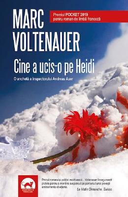 recenzie Cine a ucis-o pe Heidi Marc Voltenauer