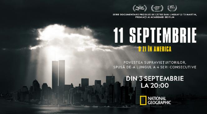 National Geographic – 11 SEPTEMBRIE: O ZI ÎN AMERICA