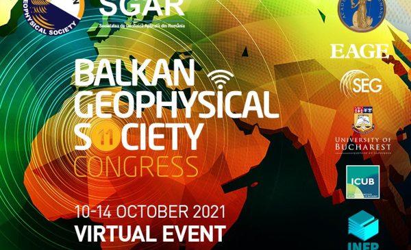 Societatea de Geofizică Aplicată din România anunță organizarea celei de-a 11-a ediții a Balkan Geophysical Society Congress